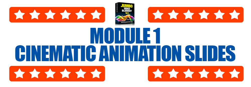 Module1-CinematicAnimationSlides