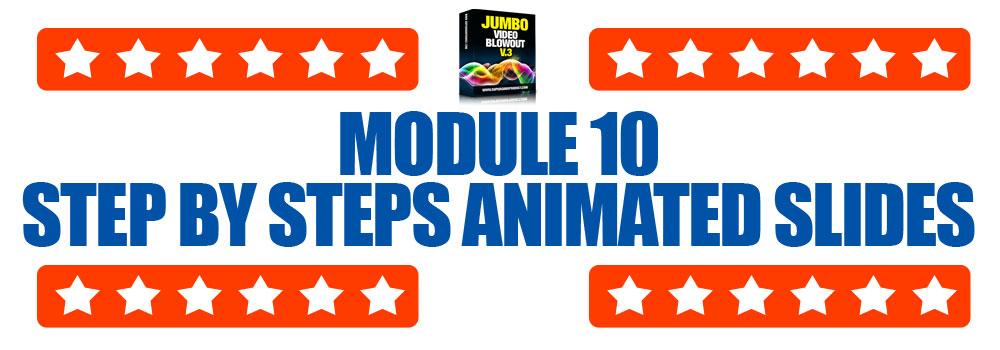 Module10-StepByStepAniimatedSlides